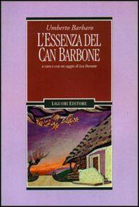 Libro L' essenza del can barbone Umberto Barbaro