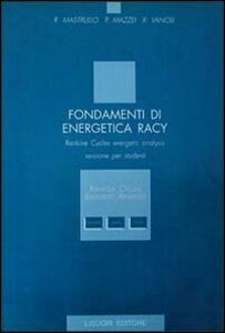 Libro Fondamenti di energetica Racy. Rankine cycles exergetic analysis. Versione per studenti. Con floppy disk Rita M. Mastrullo , Pietro Mazzei , Raffaele Vanoli
