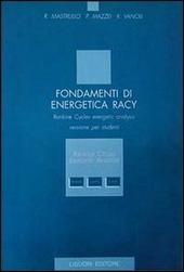 Fondamenti di energetica Racy. Rankine cycles exergetic analysis. Versione per studenti. Con floppy disk