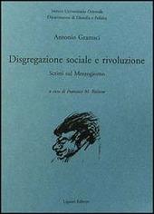 Disgregazione sociale e rivoluzione. Scritti sul Mezzogiorno