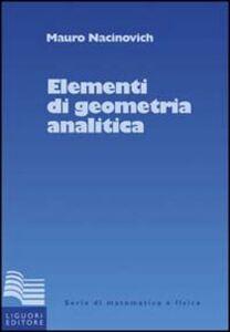 Libro Elementi di geometria analitica Mauro Nacinovich