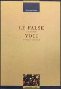 Libro Le false voci sui prodotti e i marchi industriali Salvatore Casillo