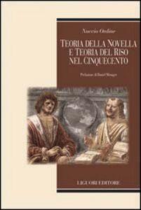 Libro Teoria della novella e teoria del riso nel Cinquecento Nuccio Ordine