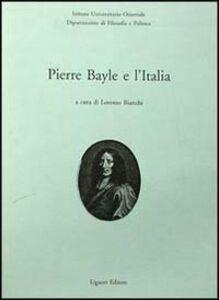 Libro Pierre Bayle e l'Italia