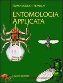 Antondemarirreguera.es Entomologia applicata. Vol. 3\3: Da Ditteri Brachiceri (Caliptrati) a Sifanotteri e Strepsitteri. Image