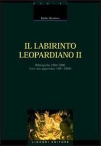 Libro Il labirinto leopardiano. Vol. 2: Bibliografia 1984-1990 (Con una appendice 1991-1995). Emilio Giordano