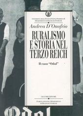 Ruralismo e storia nel Terzo Reich. Il caso «Odal»