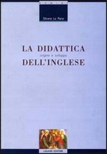 La didattica dellinglese: origine e sviluppo.pdf