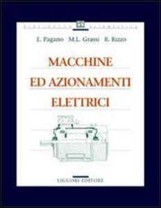 Foto Cover di Macchine ed azionamenti elettrici, Libro di AA.VV edito da Liguori