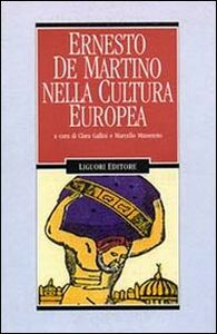 Foto Cover di Ernesto De Martino nella cultura europea, Libro di  edito da Liguori