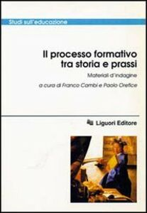 Libro Il processo formativo tra storia e prassi. Materiali d'indagine