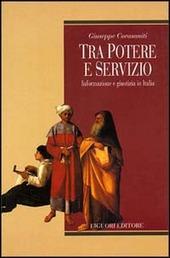 Tra potere e servizio. Informazione e giustizia in Italia