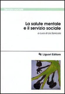 La salute mentale e il servizio sociale - copertina