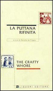 Libro La puttana rifinita-The crafty whore