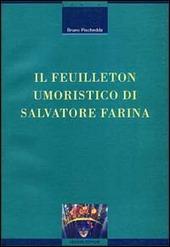 Il feuilleton umoristico di Salvatore Farina