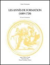 Montesquieu: les années de formation (1689-1720). Actes du Colloque (Grenoble, 26-27 septembre 1996)