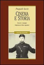 Cinema e storia. Percorsi e immagini