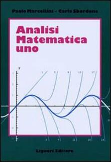 Libro Analisi matematica. Vol. 1 Paolo Marcellini Carlo Sbordone