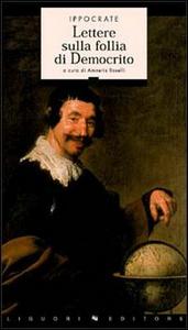 Libro Lettere sulla follia di Democrito Ippocrate