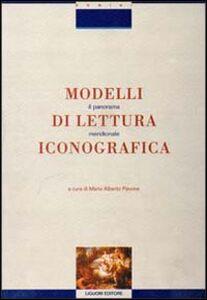 Foto Cover di Modelli di lettura iconografica. Il panorama meridionale, Libro di  edito da Liguori