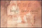 Luoghi, luce, spazio
