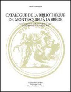 Libro Catalogue de la Bibliothéque de Montesquieu à la Brède