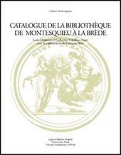 Catalogue de la Bibliothéque de Montesquieu à la Brède