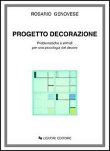 Progetto decorazione. Problematiche e stimoli per una psicologia del decoro