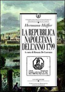 Libro La repubblica napoletana dell'anno 1799 Hermann Huffer