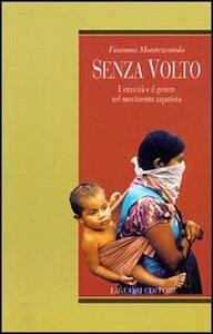 Senza volto. L'etnicità e il genere nel movimento zapatista