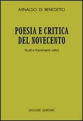 Poesia e critica del Novecento. Studi e frammenti critici