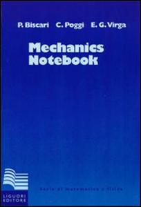 Libro Mechanics notebook Paolo Biscari , Carla Poggi , Epifanio G. Virga