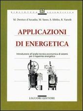 Applicazioni di energetica. Introduzione all'analisi tecnico-economica di sistemi per il risparmio energetico