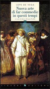 Libro La Nuova arte di far commedie in questi tempi Lope de Vega