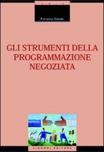 Libro Gli strumenti della programmazione negoziata Francesca Granata