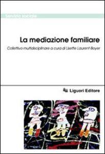 Libro La mediazione familiare. Collettivo multidisciplinare