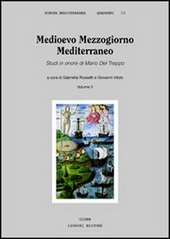 Medioevo Mezzogiorno Mediterraneo. Studi in onore di Mario Del Treppo. Vol. 2