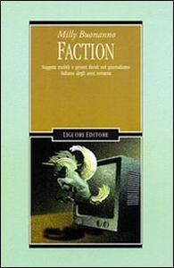 Faction. Soggetti mobili e generi ibridi nel giornalismo italiano degli anni Novanta