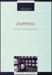 Zapping. Sociologia dell'esperienza televisiva