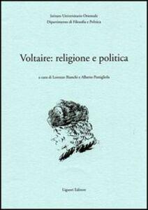 Foto Cover di Voltaire: religione e politica, Libro di  edito da Liguori