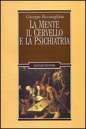 La mente, il cervello e la psichiatria