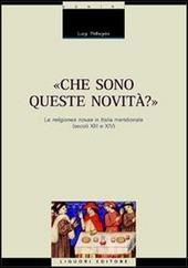 Che sono queste novità? Le religiones novae in Italia meridionale (secoli XIII e XIV)