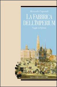 Libro La fabbrica dell'imperium. Saggio su Spinoza Riccardo Caporali