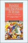 Pionieri dell'inconscio in Russia. Saggi di P. P. Blonskij, B. D. Fridman, A. R. Luria, M. A. Ressner, L. S. Vygotskij