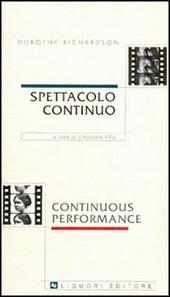 Spettacolo continuo-Continuons performance