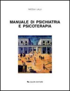 Libro Manuale di psichiatria e psicoterapia Nicola Lalli