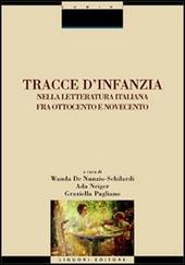 Tracce d'infanzia nella letteratura italiana fra Ottocento e Novecento