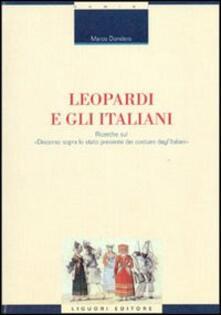 Writersfactory.it Leopardi e gli italiani. Ricerche sul «Discorso sopra lo stato presente dei costumi degl'italiani» Image