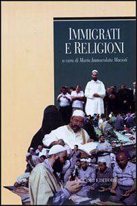 Foto Cover di Immigrati e religioni, Libro di  edito da Liguori