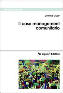 Libro Il case management comunitario Jerome Guay